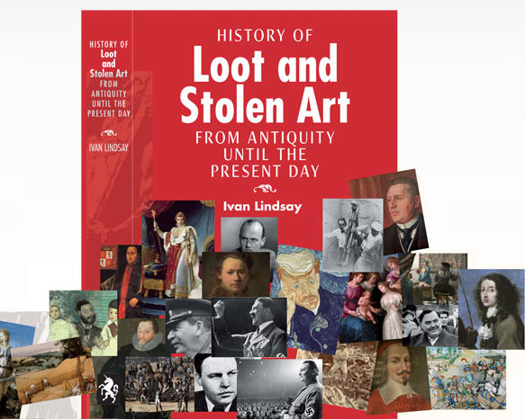 Book Jacket  of The History of Loot and Stolen Art.